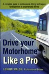 Drive Your Motorhome Like A Pro Reiew-Drive Your Motorhome Like A Pro Download